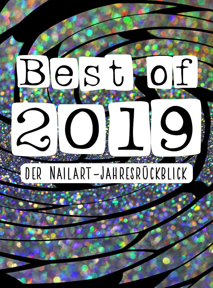 Best of 2019 – Nailart